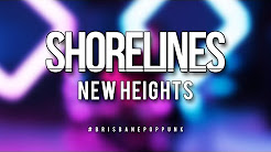 Shorelines – New Heights