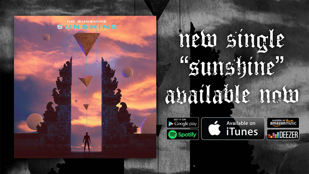 No Sunshine releases new single | Now Available
