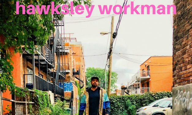 "Hawksley Workman – ""Around Here"""