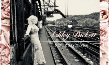 "Ashley Puckett's Stars Align For Debut Album Release ""Never Say Never"""