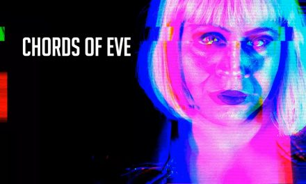 Chords Of Eve Follows #2 iTunes Success With New Futuristic Psych Pop Single And Video