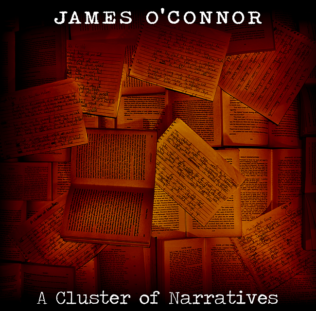 """James O'Connor Releases New Album """"A Cluster Of Narratives"""""""