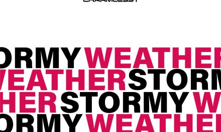 "Charmless i release new single ""Stormy Weather"" and EP ""Make Me Wanna"""