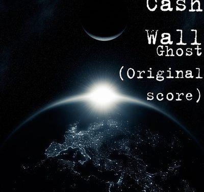 "Cash Wall Releases ""Ghost"" (Original Score)"