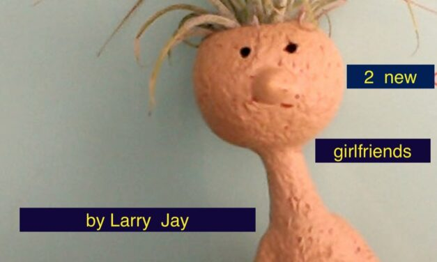 "After Successful Bypass Surgery Larry Jay Returns With ""2 New Girlfriends"""