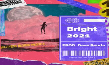 """Gphysco Releases """"Bright 2021"""" Single, Leaves Twitter Behind"""