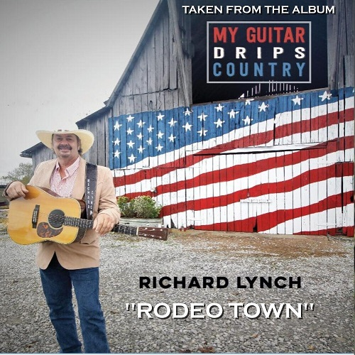"""Richard Lynch Carries The Torch For Country On """"Rodeo Town"""""""