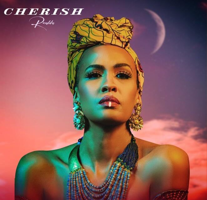 """Rosalila Reminds Us To """"Cherish"""" Each Other With Debut Single"""