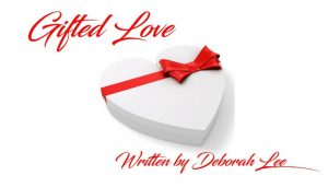 "Singer-Songwriter And Creator Deborah Lee ""Gifted Love"""
