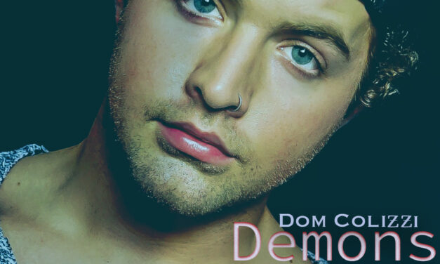 """Dom Colizzi Delivers Shades Of Bieber And Styles On Wicked New Hit """"Demons"""""""