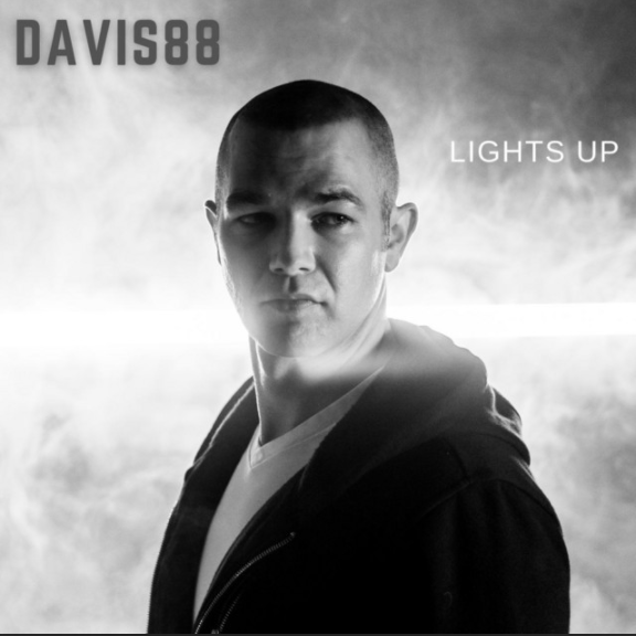 """DAVIS88 Takes Over the World with """"Light Up"""""""