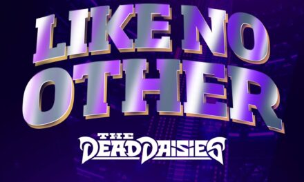 """Rock N' Rollers The Dead Daisies drop new single """"Like No Other"""""""