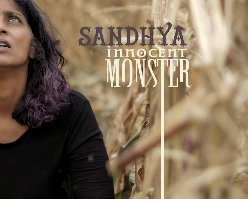 """Sandhya Comes Alive with """"Innocent Monster"""""""